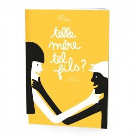 TELLE MERE TEL FILS ? - MINUS EDITIONS