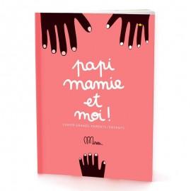 PAPI, MAMIE ET MOI - MINUS EDITIONS