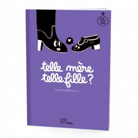 TELLE MERE TELLE FILLE ? - MINUS EDITIONS