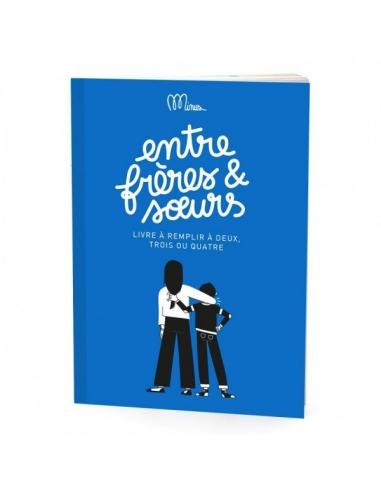 Entre frères et soeurs - Minus Editions